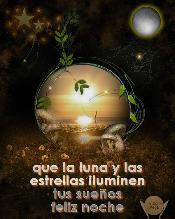 buenas-noches-Que-la-luna-y-las-estrellas-iluminen-tus-sueños Feliz-noche
