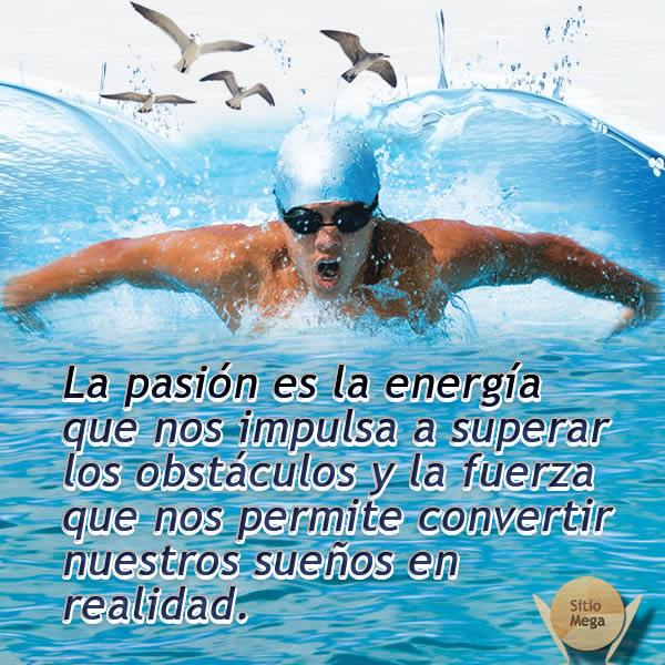 imágenes-con-frases-de-motivación-la-pasión-es la-energía-que-nos-impulsa-a- superar-los-obstáculos