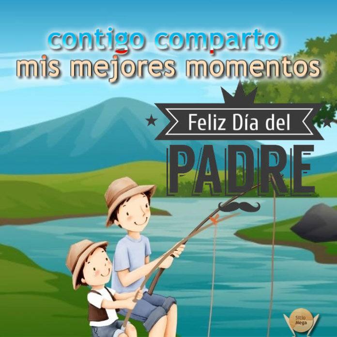 contigo-comparto-mis-mejores-momentos-feliz-dia-del-padre