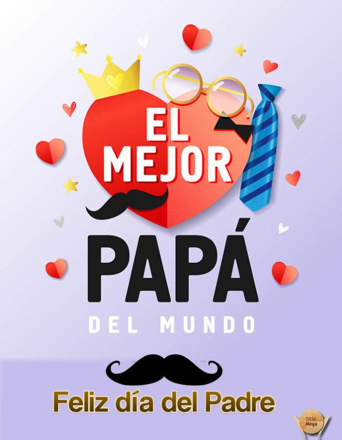 el-mejor-papa-del-mundo-feliz-dia-del-padre